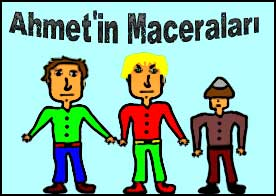 Ahmet'in Maceraları