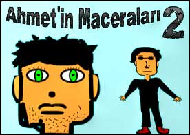 Ahmet'in Maceraları 2